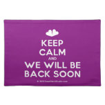 [Two hearts] keep calm and we will be back soon  Placemats