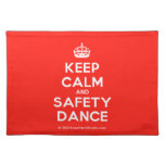 [Crown] keep calm and safety dance  Placemats