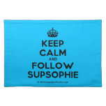 [Crown] keep calm and follow supsophie  Placemats