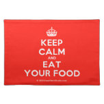 [Crown] keep calm and eat your food  Placemats