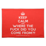 [Crown] keep calm and where the fuck did you come from?!  Placemats