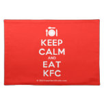 [Cutlery and plate] keep calm and eat kfc  Placemats