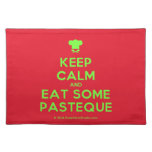 [Chef hat] keep calm and eat some pasteque  Placemats