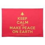[Xmas tree] keep calm and make peace on earth  Placemats
