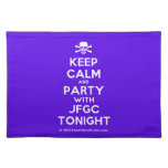 [Skull crossed bones] keep calm and party with jfgc tonight  Placemats