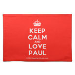 [Crown] keep calm and love paul  Placemats