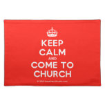 [Crown] keep calm and come to church  Placemats