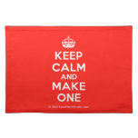 [Crown] keep calm and make one  Placemats
