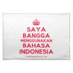 [Crown] saya bangga menggunakan bahasa indonesia  Placemats