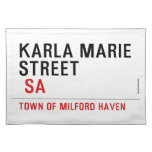 Karla marie STREET   Placemats