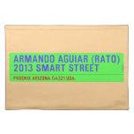 armando aguiar (Rato)  2013 smart street  Placemats