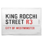 king Rocchi Street  Placemats