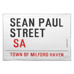 Sean paul STREET   Placemats
