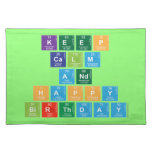 KEEP CALM AND HAPPY BIRTHDAY  Placemats