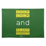 KEEP CALM and PLAY GAMES  Placemats