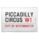 piccadilly circus  Placemats