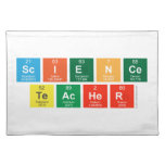Science Teacher  Placemats