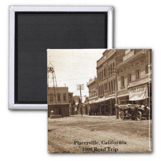 Placerville, California 1908 Road Trip - Magnet