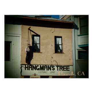 Placerville California hangman's tree poster print