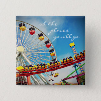 """""""Places"""" quote ferris wheel & roller coaster photo Button"""
