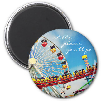 """Places"" quote ferris wheel & roller coaster photo Magnet"