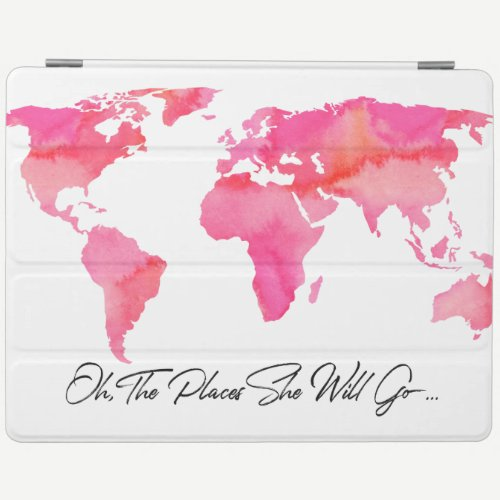 Places She Will Go Quote Pink Watercolor World Map iPad Smart Cover