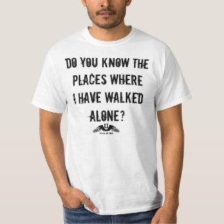 Places Walked Alone Lyric T-Shirt