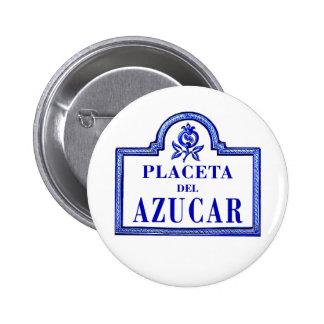 Placeta del Azúcar, Granada Street Sign Buttons