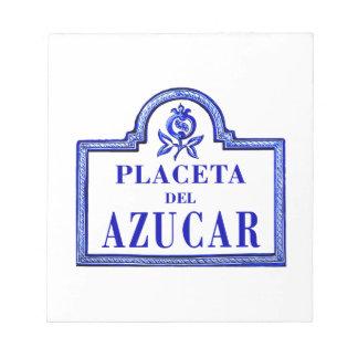 Placeta del Azúcar, Granada Street Sign Notepads