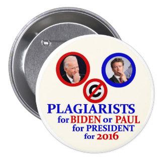 Plagiarios para Biden o Paul Pin Redondo De 3 Pulgadas