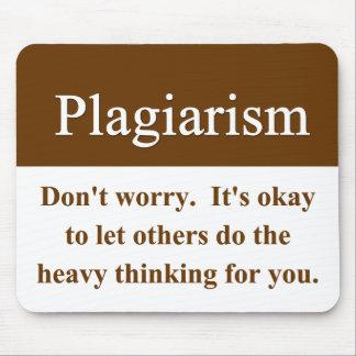 Plagiarism Mouspad Mouse Pad
