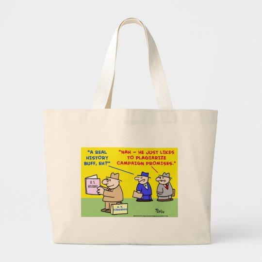 plagiarize campaign promises large tote bag