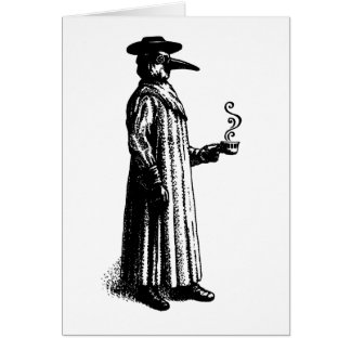 Plague Doctor with a Hot Cuppa Greeting Card