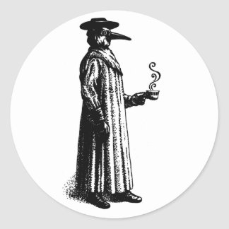 Plague Doctor with a Hot Cuppa Classic Round Sticker