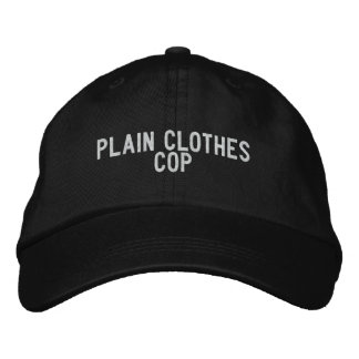 Plain Clothes Cop Embroidered Baseball Caps