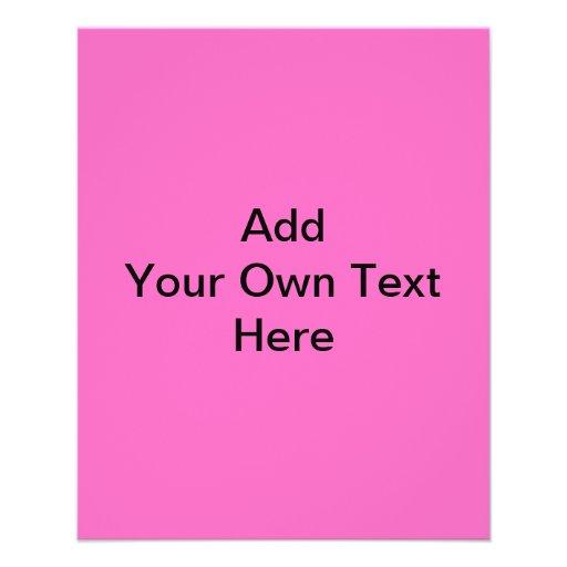 "Plain Hot Pink with black text. Custom 4.5"" X 5.6"" Flyer"
