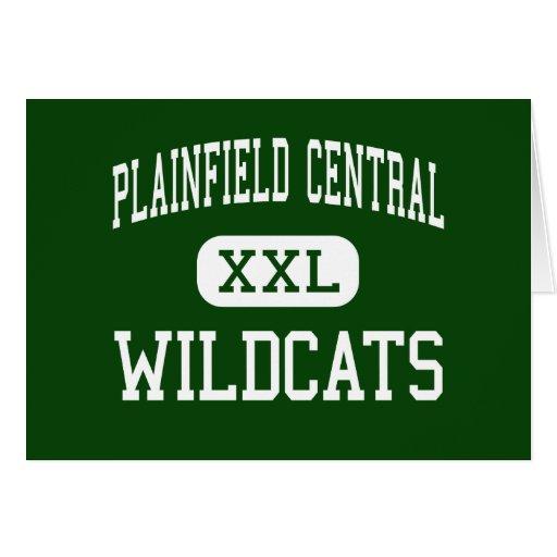 Plainfield Central - Wildcats - High - Plainfield Greeting Cards