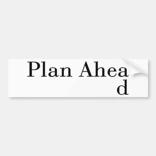 Plan a continuación pegatina de parachoque