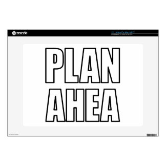 PLAN AHEA in black Decal For Laptop