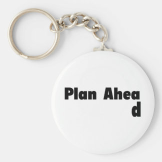 Plan Ahead Key Chain