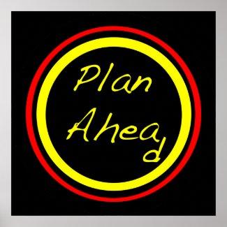 Plan Ahead print