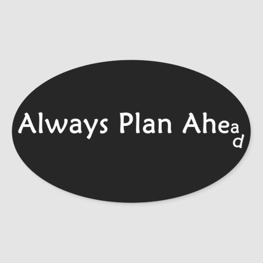 Plan Ahead Stickers