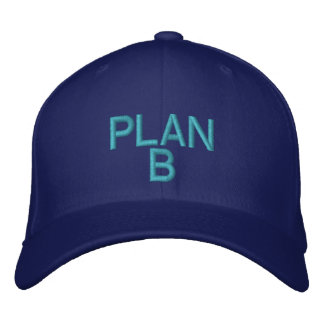PLAN B - Customizable Cap BY eZaZZleMan.co