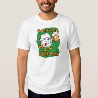 Plan B Golfing T-Shirt