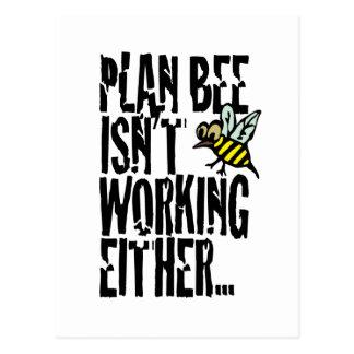 Plan Bee isn't working either Postcard