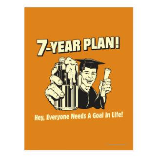 Plan de 7 años: Cada uno necesita una meta Tarjeta Postal