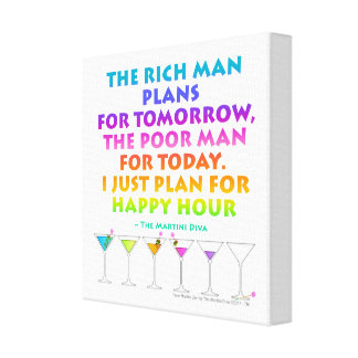 PLAN FOR HAPPY HOUR Martini Zen Gallery Wrapped Ca Canvas Prints