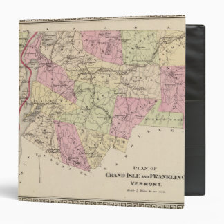 Plan of Grand Isle and Franklin in Vermont 3 Ring Binder