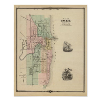 Plan of Racine, county seat of Racine Co Poster