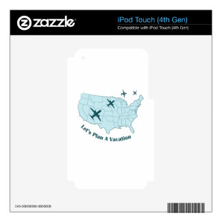 Plan Vacation iPod Touch 4G Skin